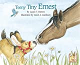 Teeny Tiny Ernest (Ernest series) [Hardcover]