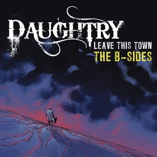 Daughtry - Leave This Town: The B-Sides (EP) - Zortam Music