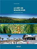 img - for Le defi de Beausejour book / textbook / text book