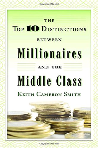 The Top 10 Distinctions Between Millionaires and the Middle Class (Difference Between Ca compare prices)