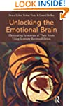 Unlocking the Emotional Brain: Elimin...