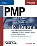 img - for BY Paul Sanghera PMP in Depth: Project Management Professional Study Guide for PMP and CAPM Exams(text only)1st (First) edition[Paperback]2006 book / textbook / text book
