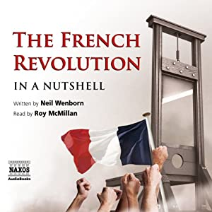 The French Revolution - In a Nutshell Audiobook