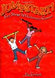 Jumpstart!: Literacy - Games and Activities for Ages 7-14