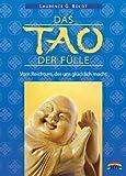 img - for Das Tao der F lle. Vom Reichtum, der uns gl cklich macht book / textbook / text book