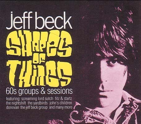 Jeff Beck - Shapes Of Things (60s Groups & Sessions) - Lyrics2You