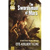 The Swordsman Of Mars (Planet Stories Library)by Michael Moorcock