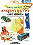 Spend the Day in Ancient Egypt: Proje...