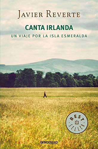 Canta Irlanda. Un Viaje Por La Isla Esmeralda (BEST SELLER)