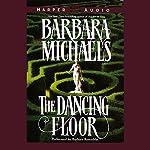 The Dancing Floor | Barbara Michaels