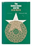 img - for The United States and the Arab World / William R. Polk book / textbook / text book