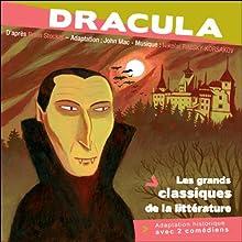 Dracula Performance Auteur(s) : Bram Stocker Narrateur(s) : Cyril Deguillen, Christian Fromont