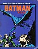 img - for Comic Files Magazine Spotlight on Batman Files book / textbook / text book