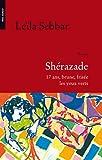 Shérazade ; 17 ans, brune, frisée, les yeux verts (235848010X) by Sebbar, Leïla