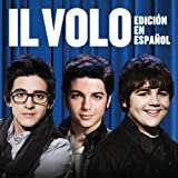 Il Volo [Spanish Version]