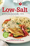American Heart Association Low-Salt Cookbook, 4th Edition: A Complete Guide to Reducing Sodium and…