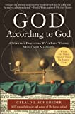 God According to God: A Scientist Discovers We've Been Wrong About God All Along by Gerald Schroeder
