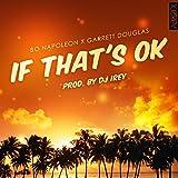 If That's OK (feat. Garrett Douglas)