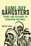 Game-Day Gangsters: Crime and Devianc...