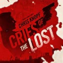 Cries of the Lost: The Arthur Cathcart Series, Book 2 Audiobook by Chris Knopf Narrated by Donald Corren