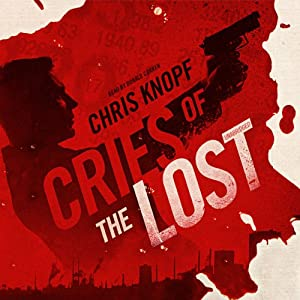 Cries of the Lost: The Arthur Cathcart Series, Book 2 | [Chris Knopf]