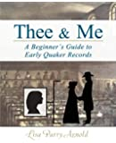 Thee and Me: A Beginner's Guide to Early Quaker Records