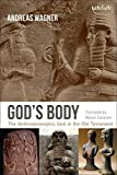 img - for God's Body: The Anthropomorphic God in the Old Testament book / textbook / text book