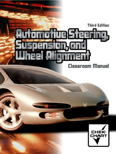 Automotive Steering, Suspension, and Wheel Alignment Package (3rd Edition)