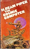 The Cosmic Computer (Junkyard Planet) (0441117562) by H. Beam Piper