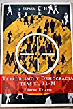 img - for Terrorismo y Democracia Tras El 11-M (Spanish Edition) book / textbook / text book