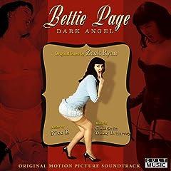 Bettie Page Dark Angel - Original Film Soundtrack