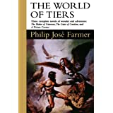 The World of Tiers: The Maker of Universes: 1by Philip Jose Farmer