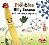 Ella Davies Billy Banana (Froobles) (The Froobles)