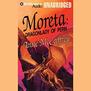 Moreta: Dragonlady of Pern: Dragonriders of Pern | [Anne McCaffrey]