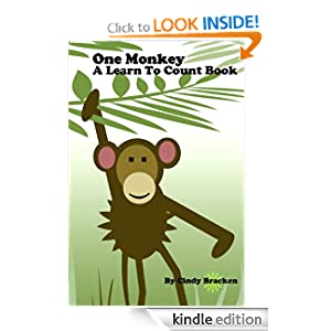 One Monkey: A Learn To Count Book