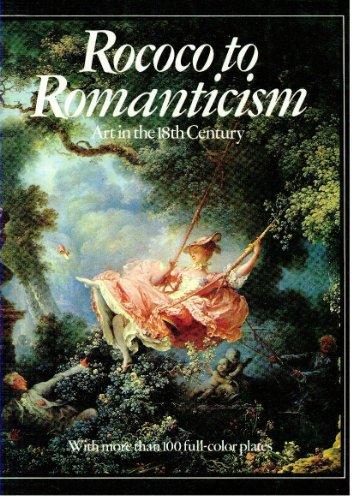 Rococo to Romanticism: Art in the 18th Century, BRIAN INNES (EDITOR)