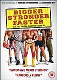 Bigger, Stronger, Faster [DVD] [2008]