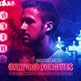 Only God Forgives: Original Motion Picture Soundtrack by Cliff Martinez (2013) Audio CD