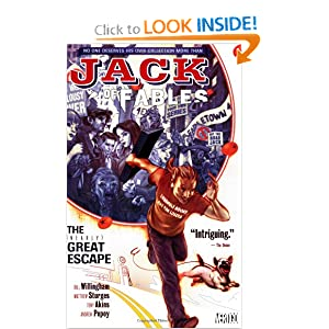 Jack of Fables Vol. 1: The (Nearly) Great Escape by Bill Willingham, Matthew Sturges, Tony Akins and Andrew Pepoy