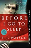 img - for Before I Go to Sleep: A Novel book / textbook / text book
