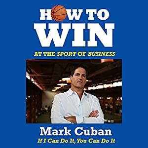 How to Win at the Sport of Business | Livre audio