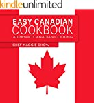 Easy Canadian Cookbook: Authentic Can...