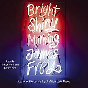 Bright Shiny Morning Audiobook