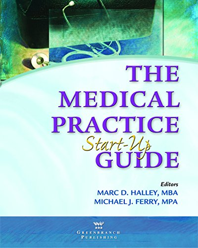 The Medical Practice Start-Up Guide