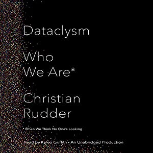 Dataclysm: Who We Are (When We Think No One's Looking)