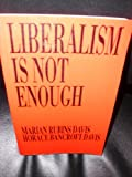 img - for Liberalism is Not Enough book / textbook / text book