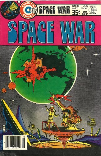 comic: SPACE WAR V2 #30... 6/78... Work by Wood/Sutton/Staton..., Charlton