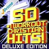 50 #1 Workout Christian Hits! [Deluxe Edition] + Bonus Cardio Remixes + Instrumental Remixes + Classics (2 Collection Set)
