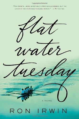 Flat Water Tuesday A Novel125003003X