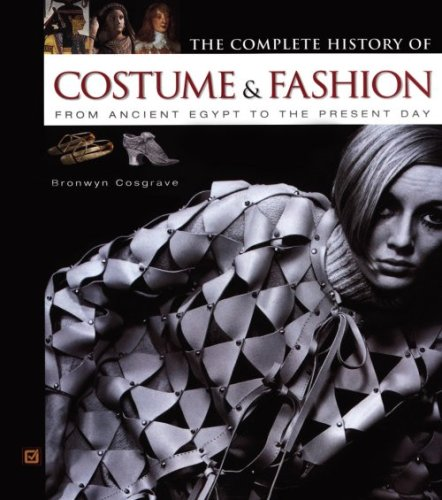 The Complete History of Costume & Fashion: From...